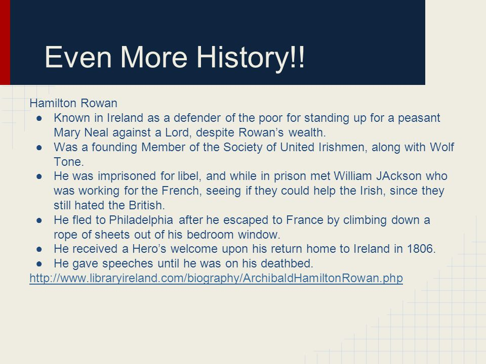 Even More History!! Hamilton Rowan