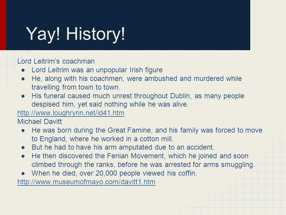 Yay! History! Lord Leitrim's coachman