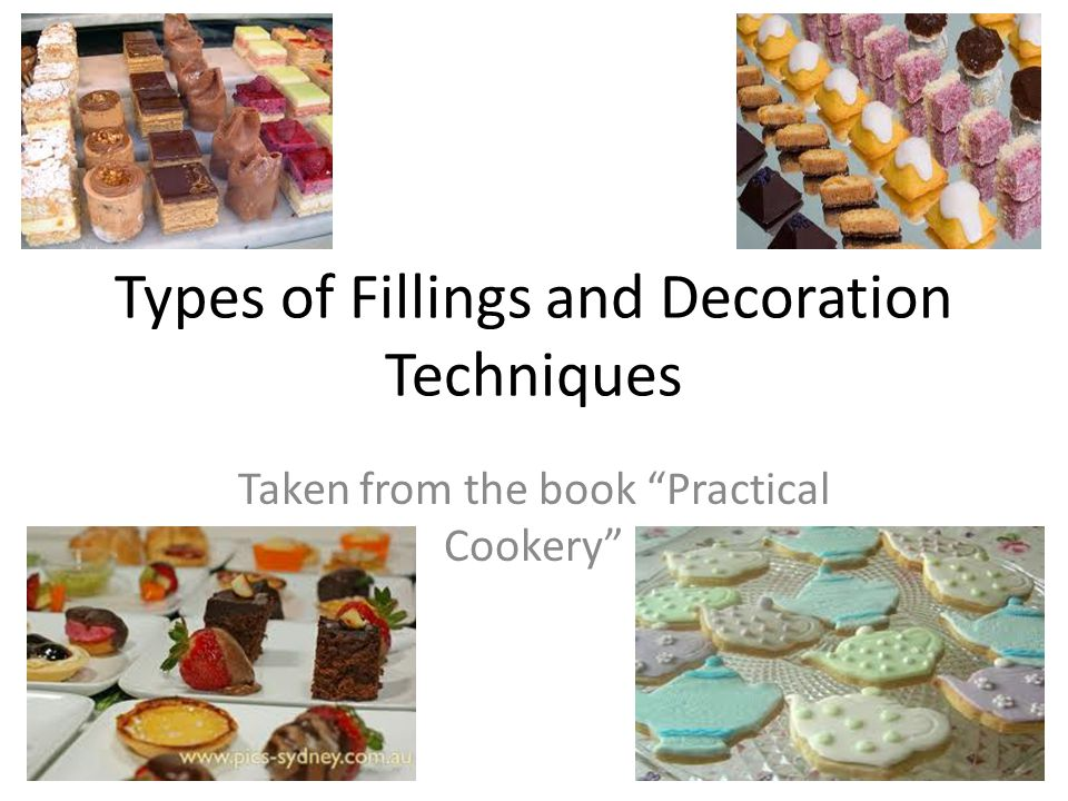 Types of Fillings and Decoration Techniques