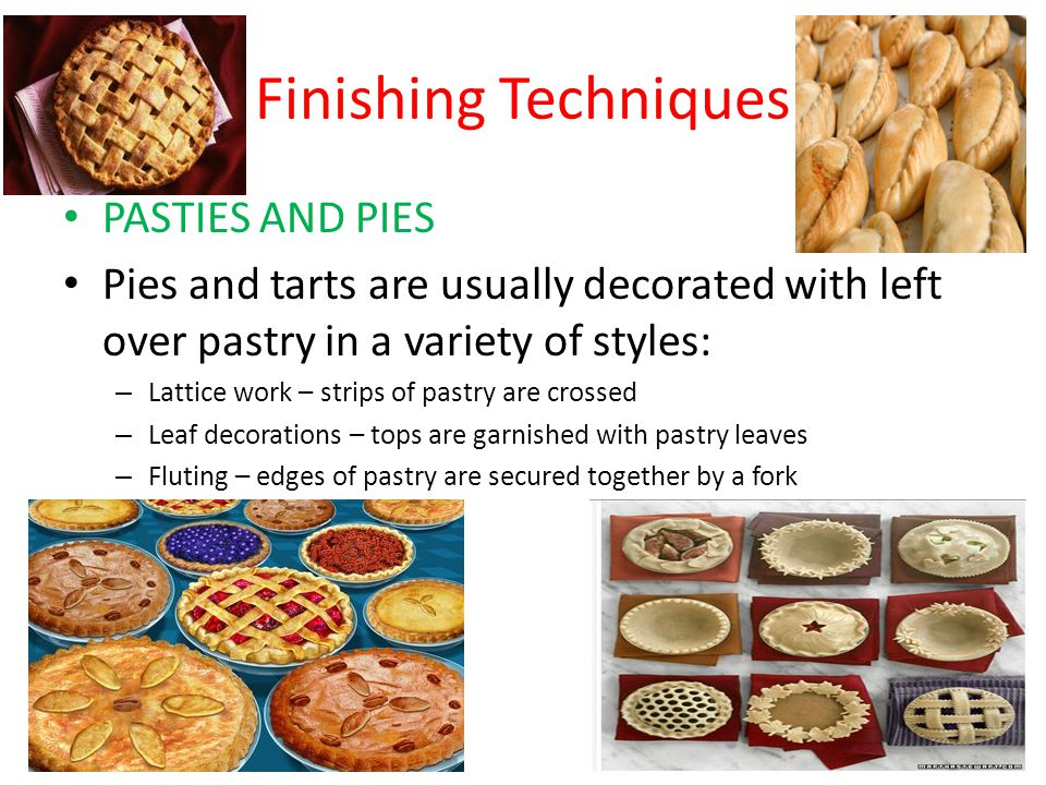 Finishing Techniques PASTIES AND PIES