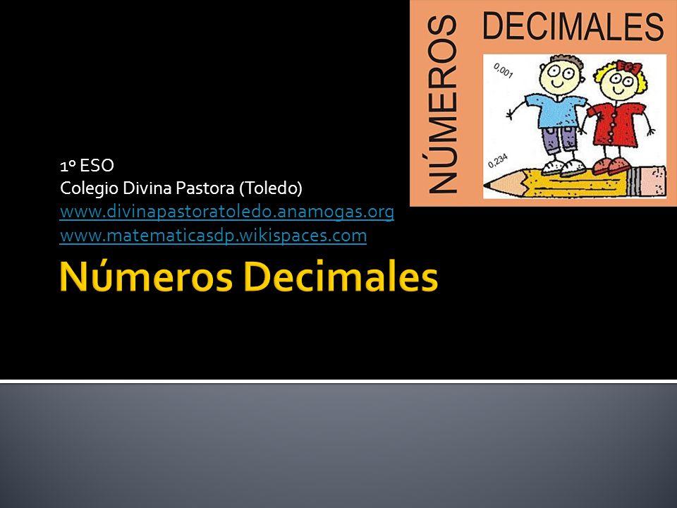 Números Decimales www.divinapastoratoledo.anamogas.org