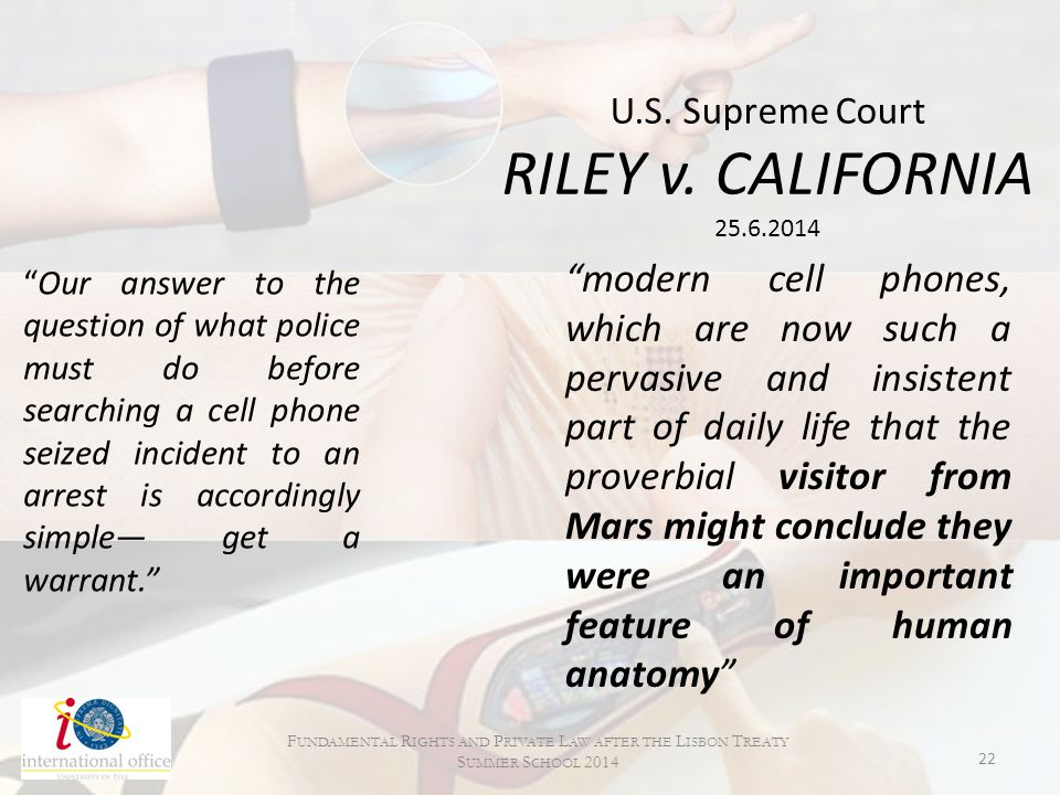 U.S. Supreme Court RILEY v. CALIFORNIA 25.6.2014