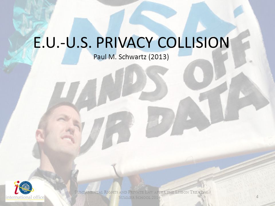 E.U.-U.S. PRIVACY COLLISION Paul M. Schwartz (2013)