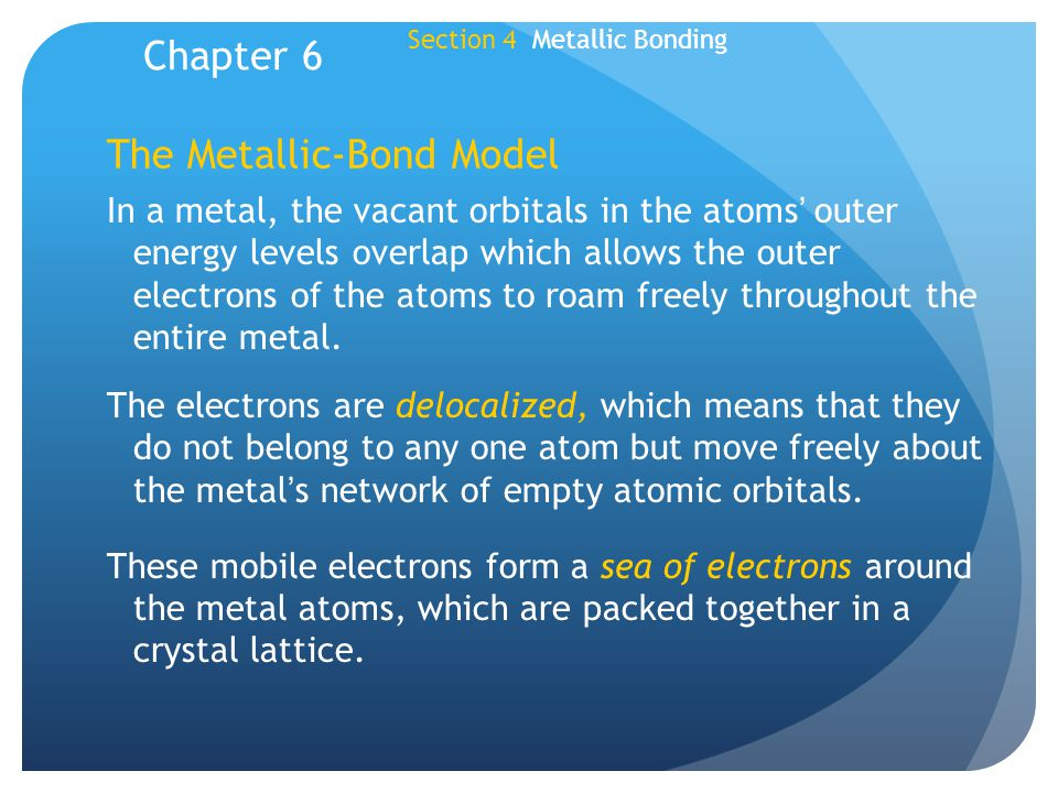 The Metallic-Bond Model