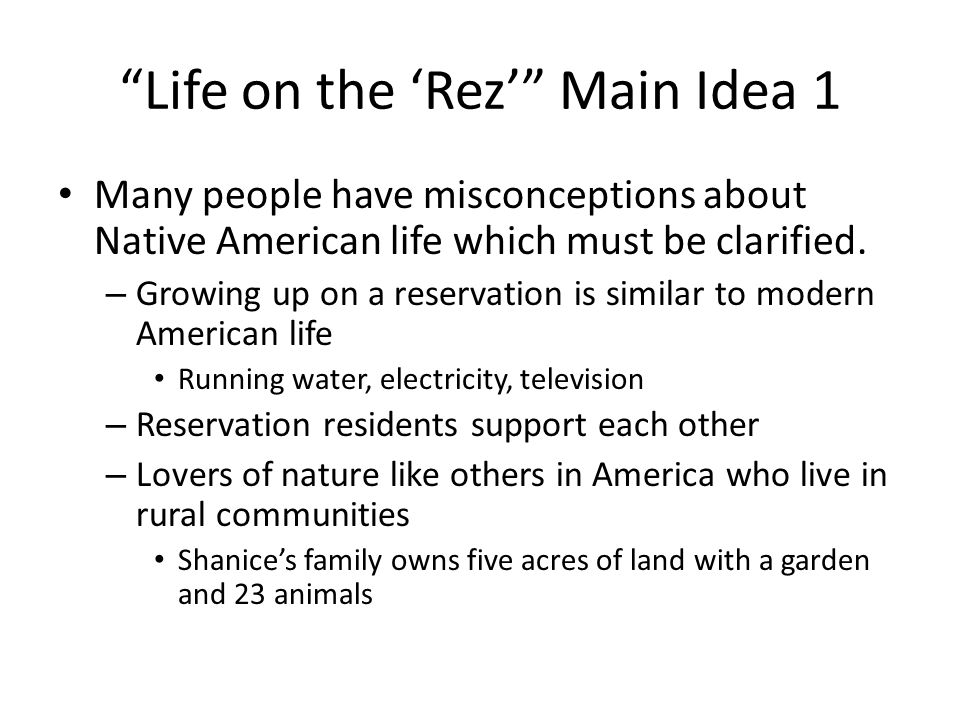 Life on the 'Rez' Main Idea 1