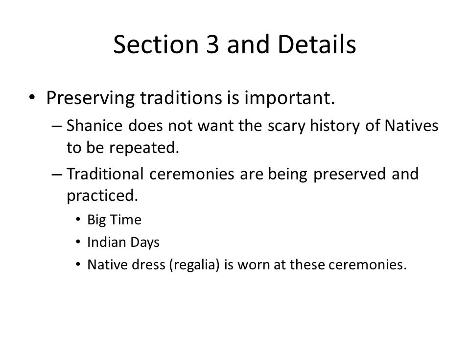 Section 3 and Details Preserving traditions is important.