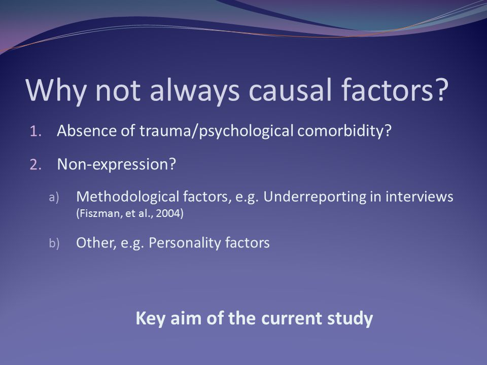 Why not always causal factors