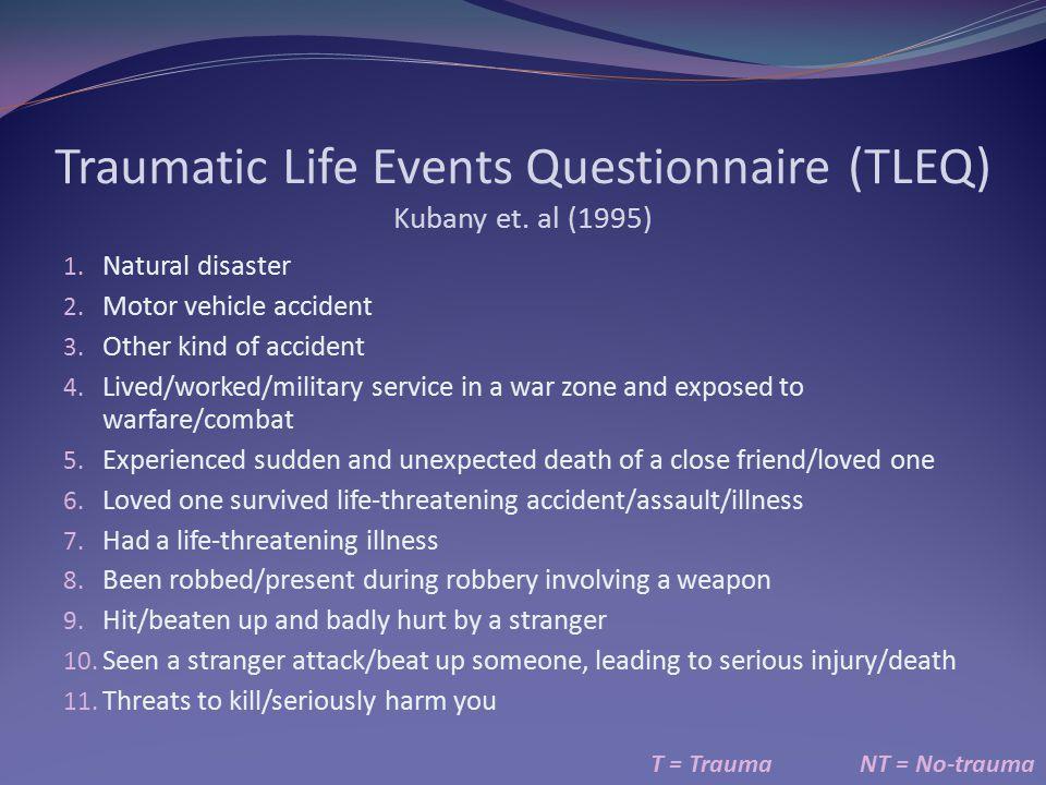 Traumatic Life Events Questionnaire (TLEQ) Kubany et. al (1995)