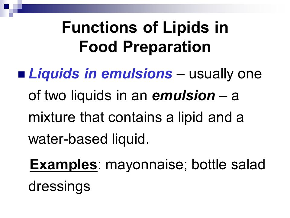 Functions of Lipids in Food Preparation