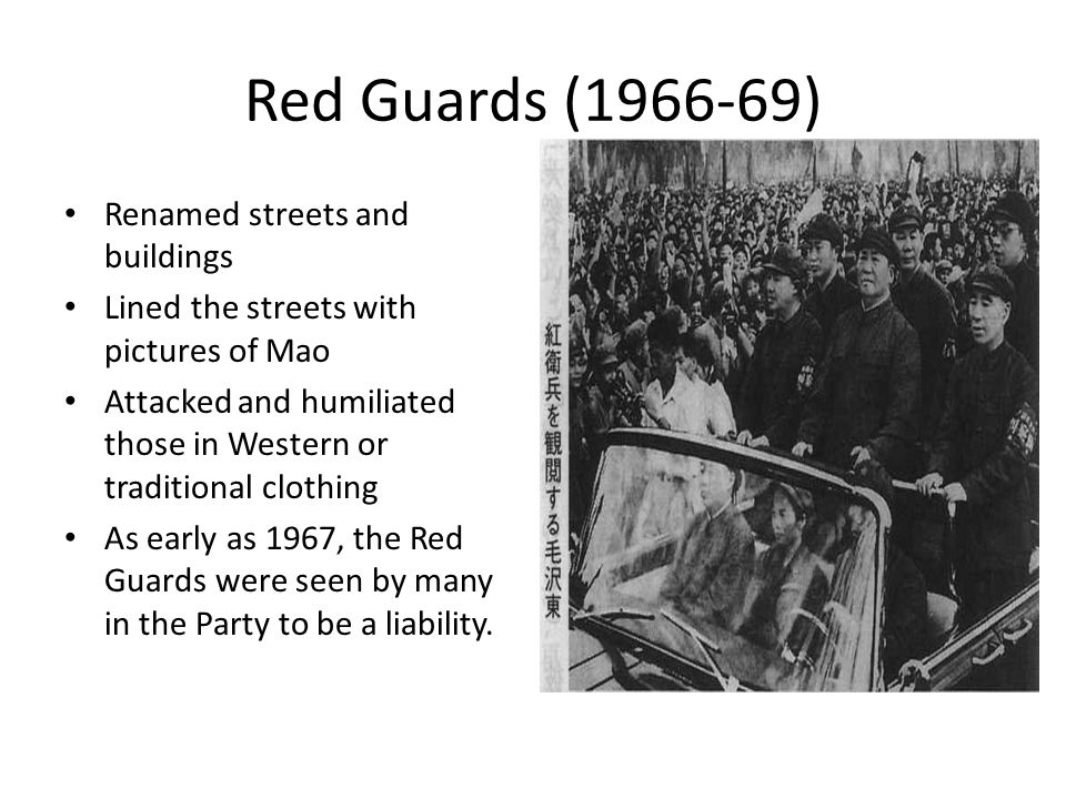 Red Guards (1966-69) Renamed streets and buildings
