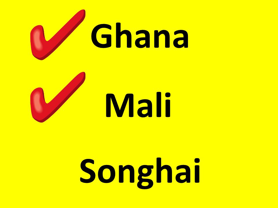 Ghana Mali Songhai