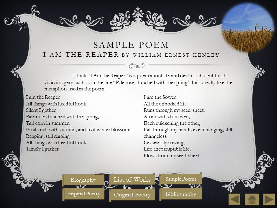 Sample Poem I Am the Reaper by william ernest Henley