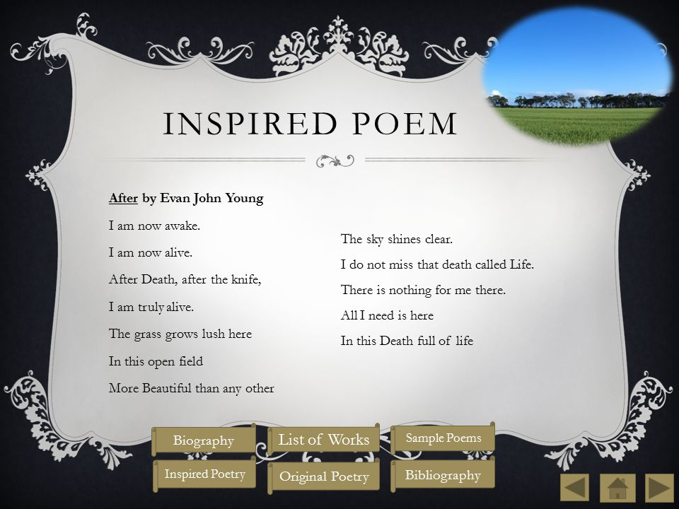 Inspired Poem List of Works Biography Original Poetry Bibliography