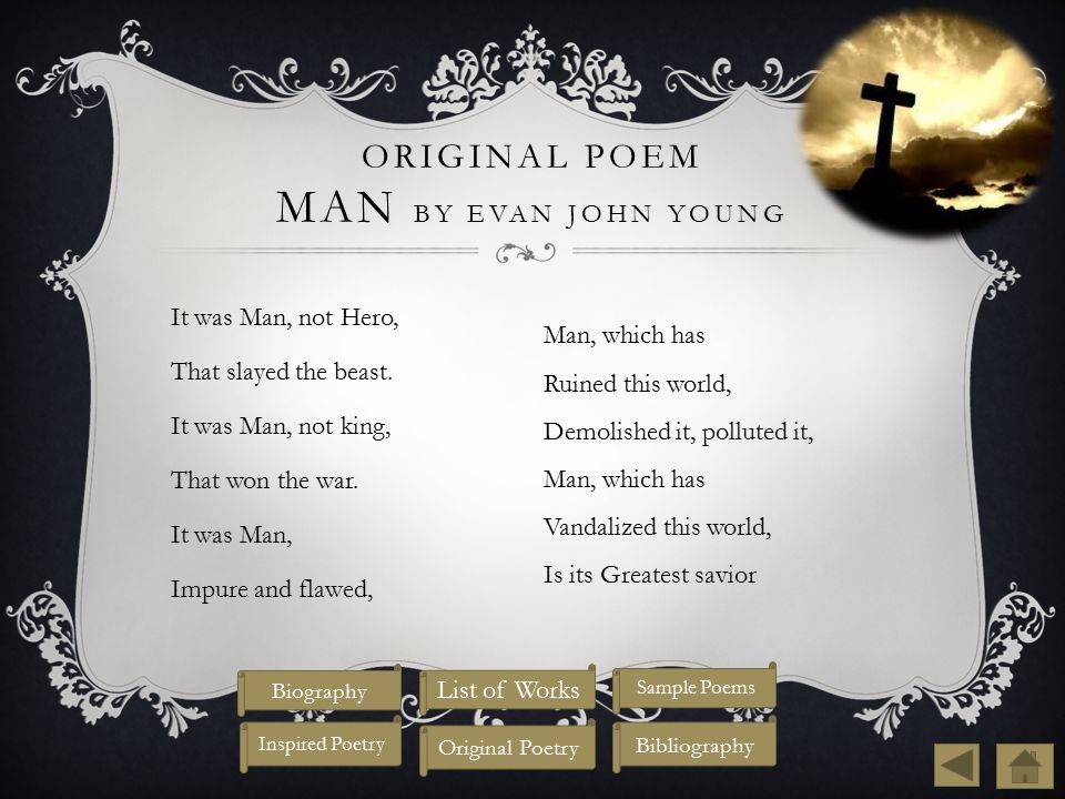 Original Poem Man by Evan John Young