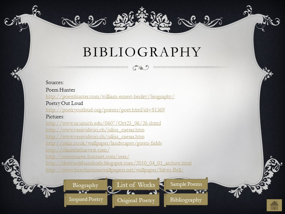 Bibliography List of Works Biography Original Poetry Bibliography