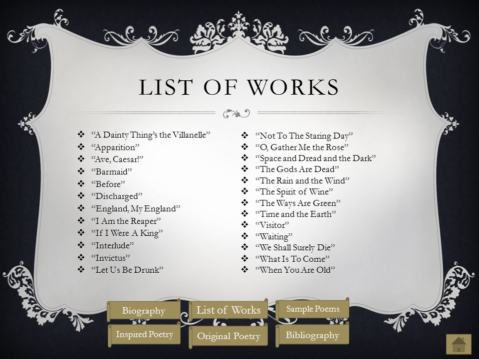 List of Works List of Works Biography Original Poetry Bibliography