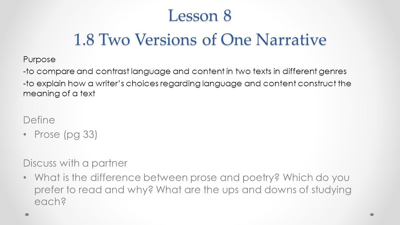 Lesson 8 1.8 Two Versions of One Narrative