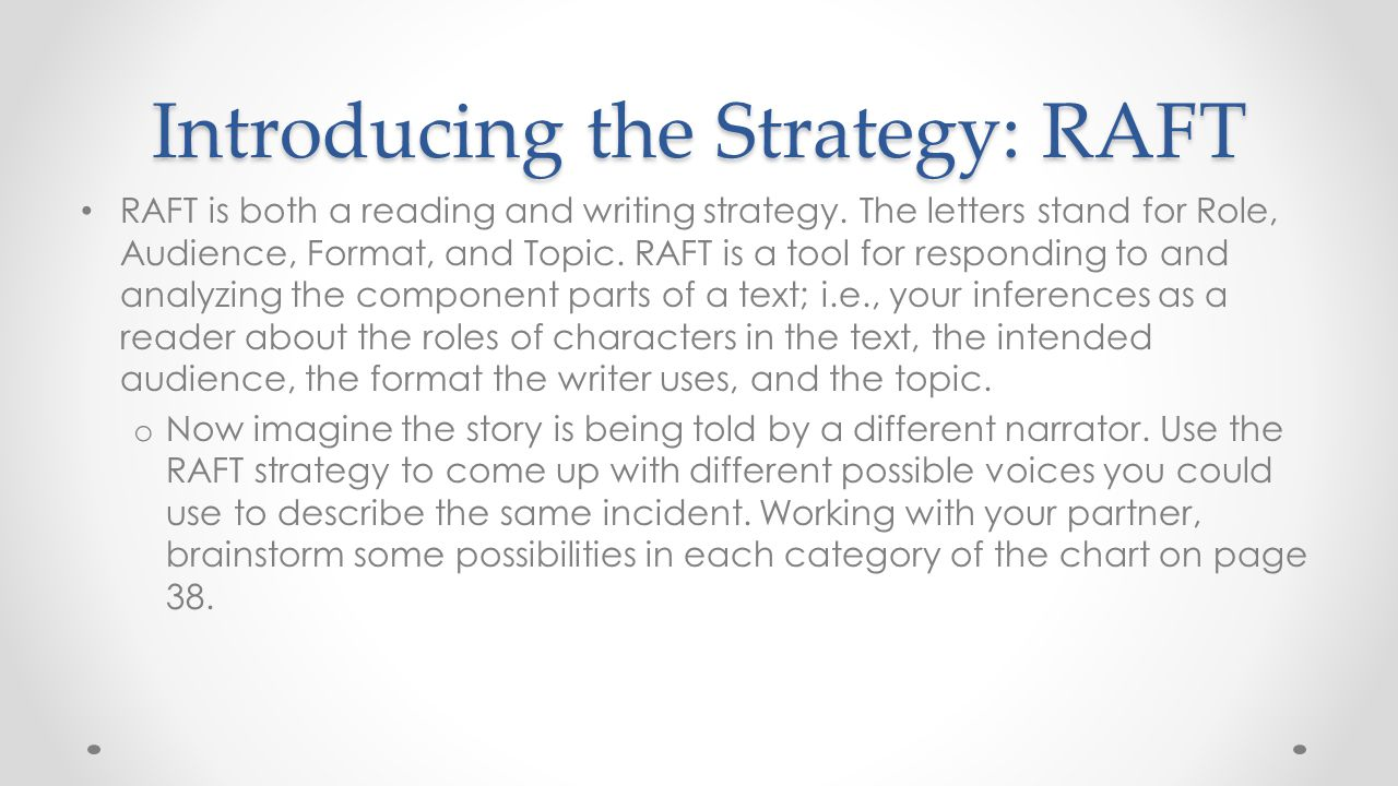 Introducing the Strategy: RAFT
