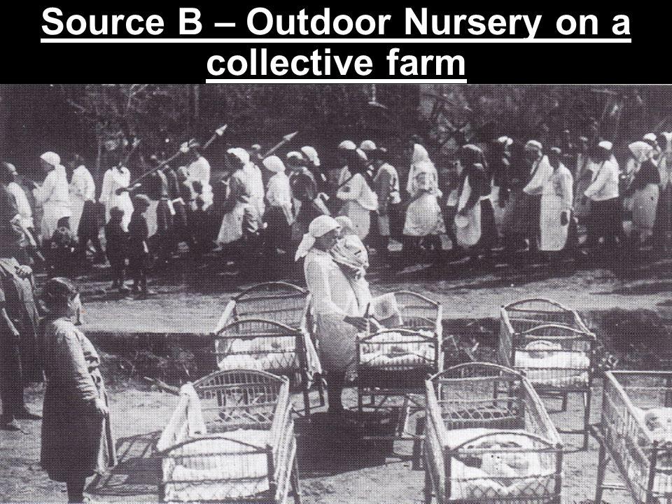 Source B – Outdoor Nursery on a collective farm