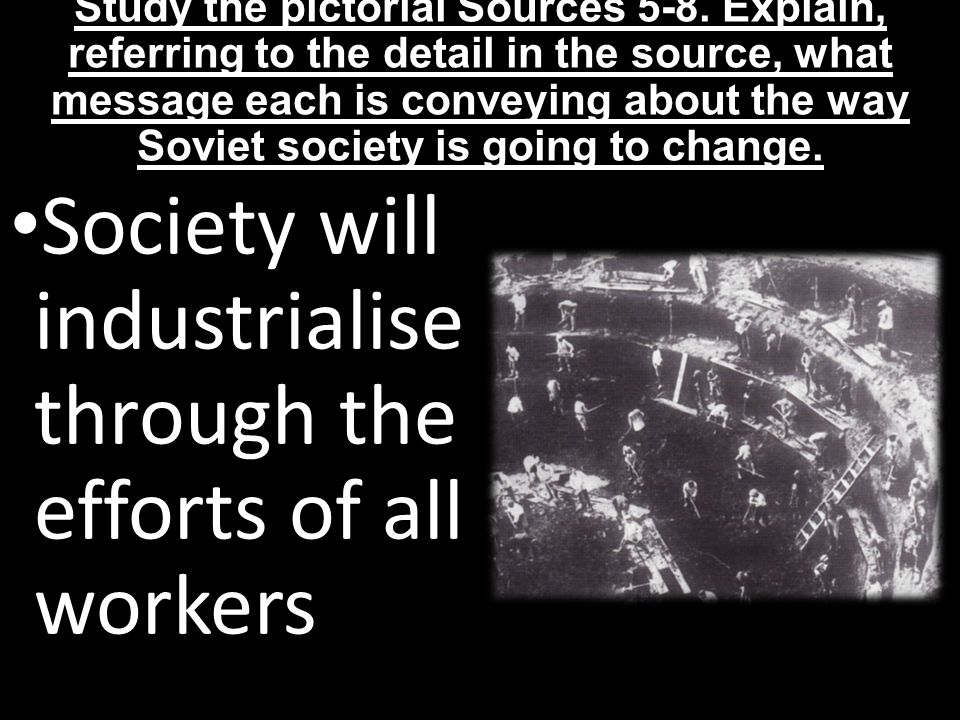 Society will industrialise through the efforts of all workers