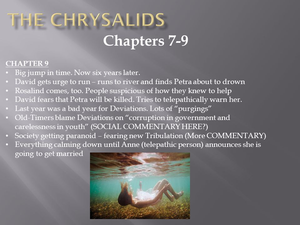 The Chrysalids Chapters 7-9 CHAPTER 9