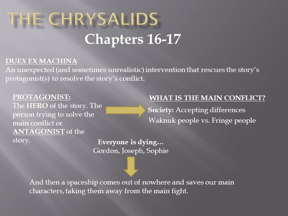 The Chrysalids Chapters 16-17 DUEX EX MACHINA