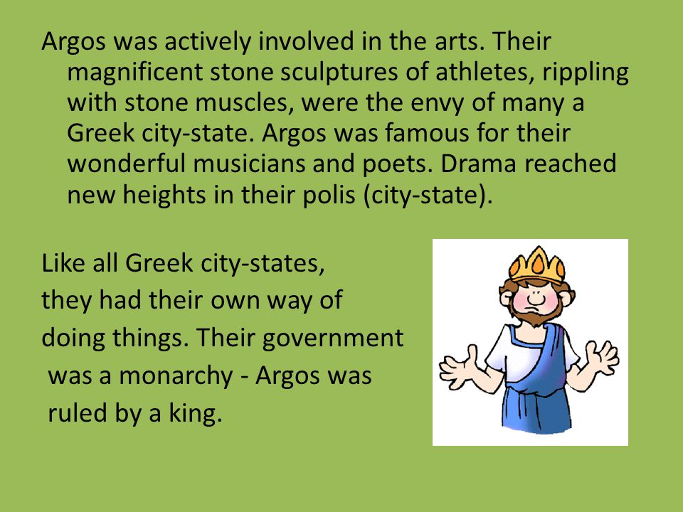 Argos was actively involved in the arts