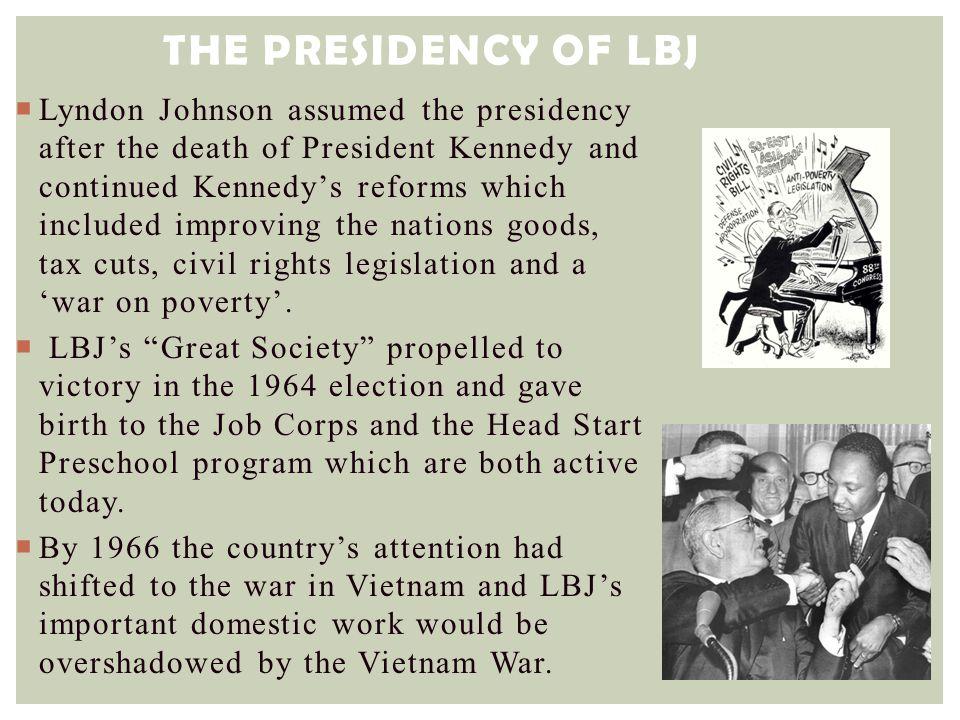 JFK & LBJ NOTES #4 The Presidency of LBJ.