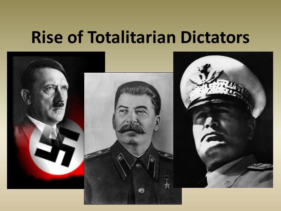 Rise of Totalitarian Dictators