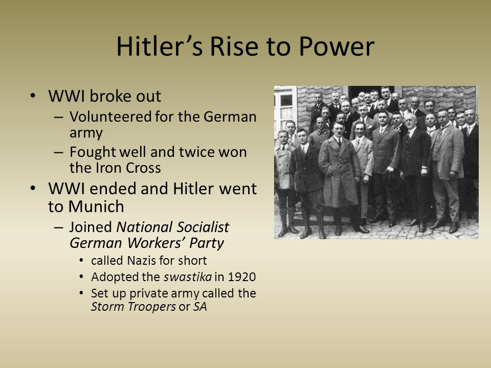 Hitler's Rise to Power WWI broke out