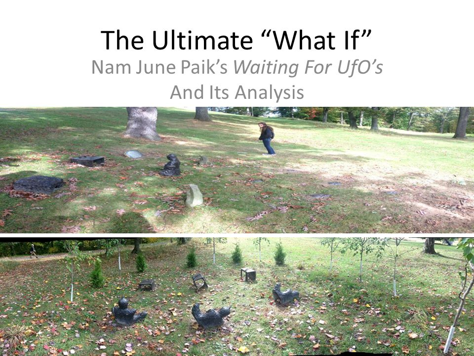 Nam June Paik's Waiting For UfO's And Its Analysis
