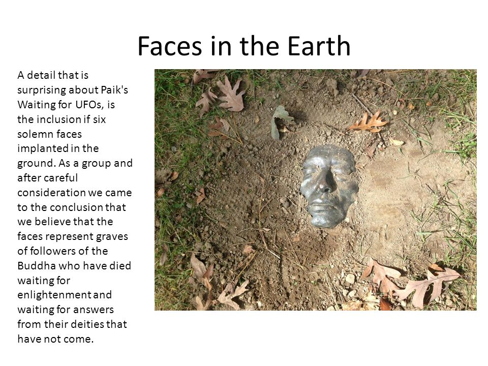 Faces in the Earth