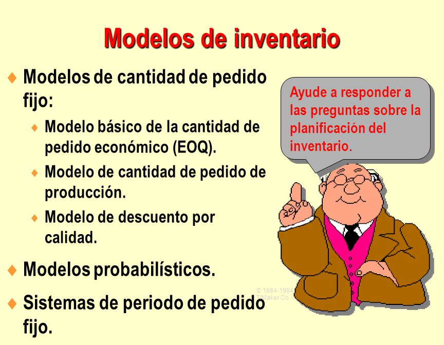 Modelos de inventario Modelos de cantidad de pedido fijo: