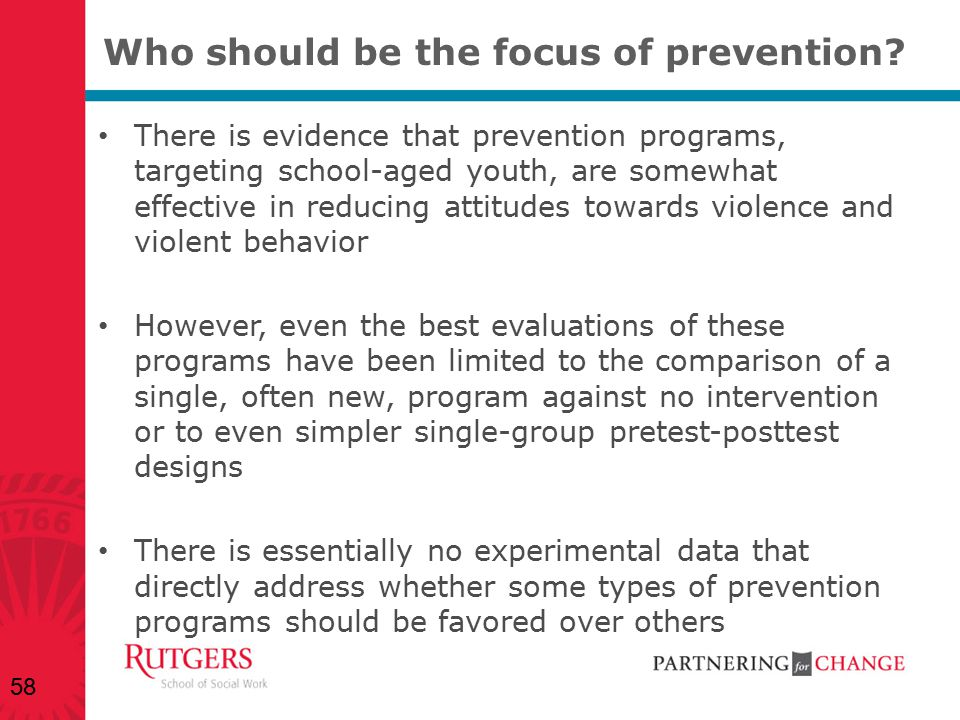Who should be the focus of prevention