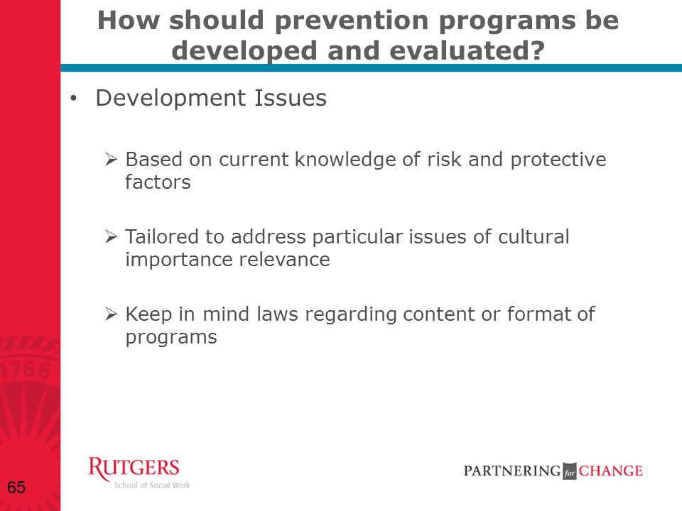How should prevention programs be developed and evaluated