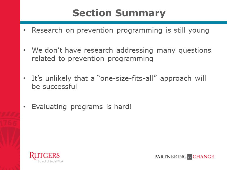 Section Summary Research on prevention programming is still young