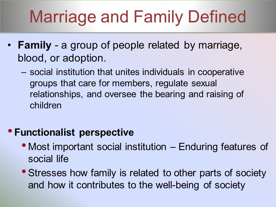 Marriage and Family Defined