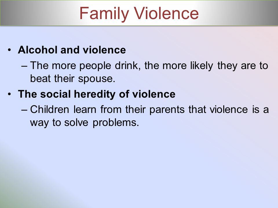 Family Violence Alcohol and violence
