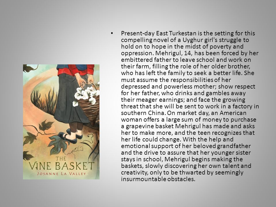 Present-day East Turkestan is the setting for this compelling novel of a Uyghur girl s struggle to hold on to hope in the midst of poverty and oppression.