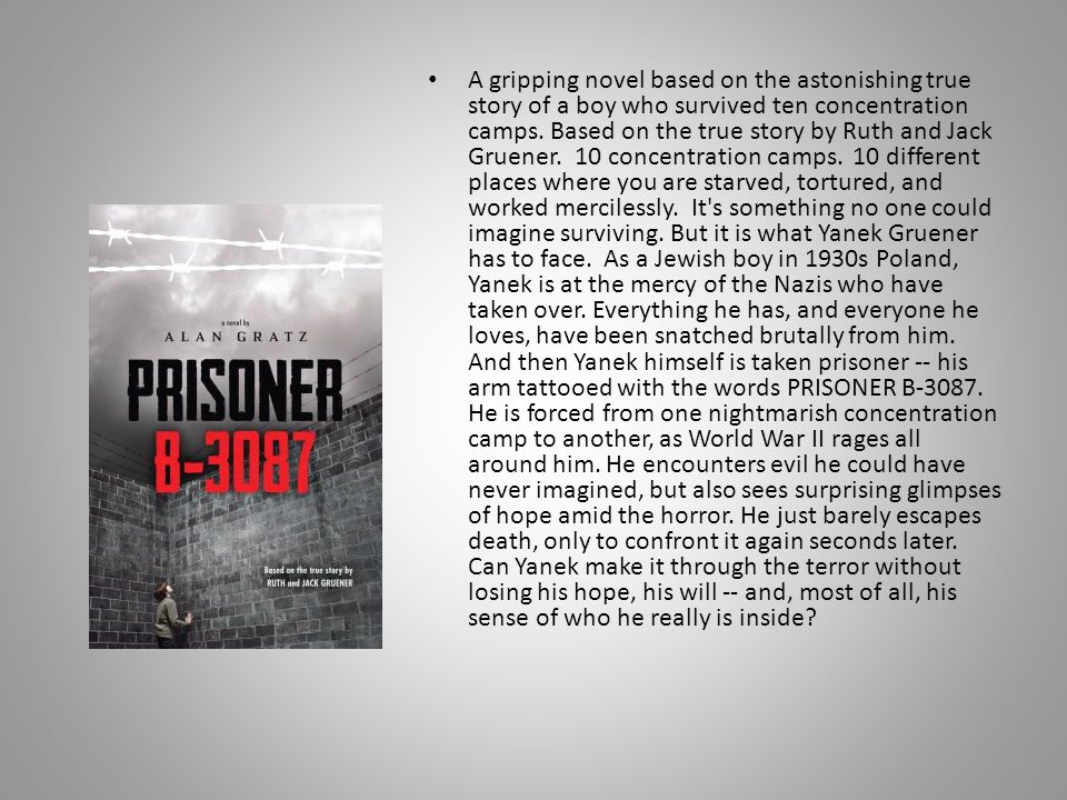 A gripping novel based on the astonishing true story of a boy who survived ten concentration camps.