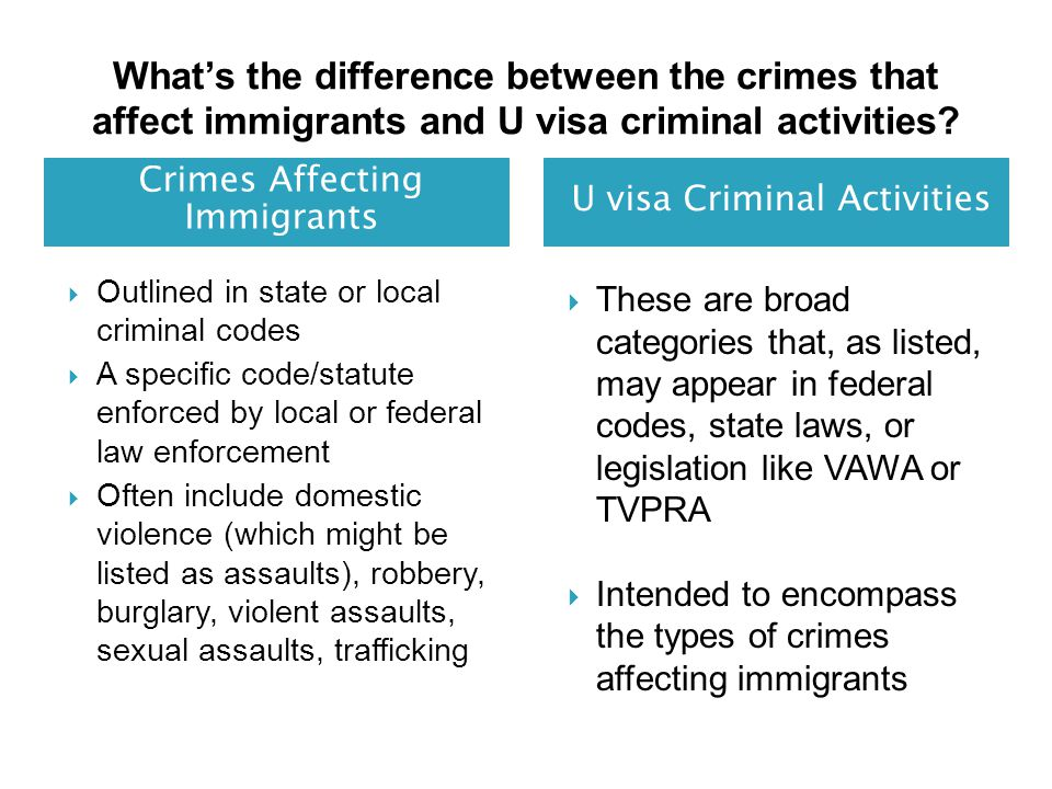 What's the difference between the crimes that affect immigrants and U visa criminal activities