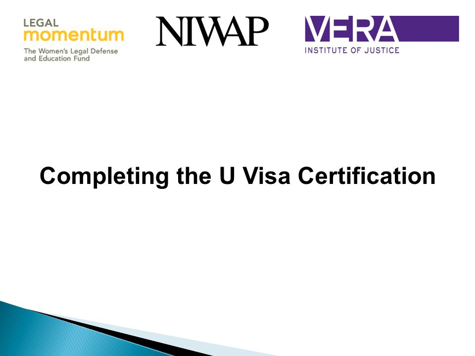 Completing the U Visa Certification