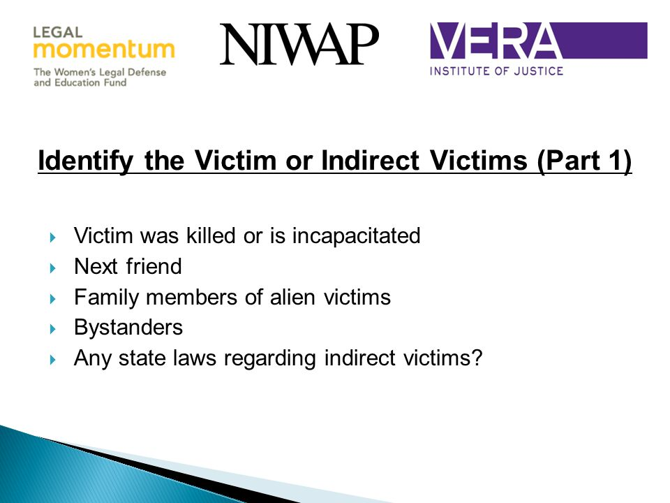 Identify the Victim or Indirect Victims (Part 1)