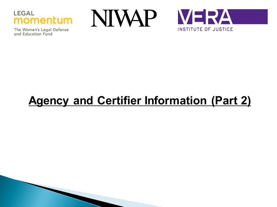Agency and Certifier Information (Part 2)