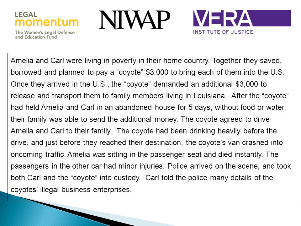 Amelia and Carl were living in poverty in their home country