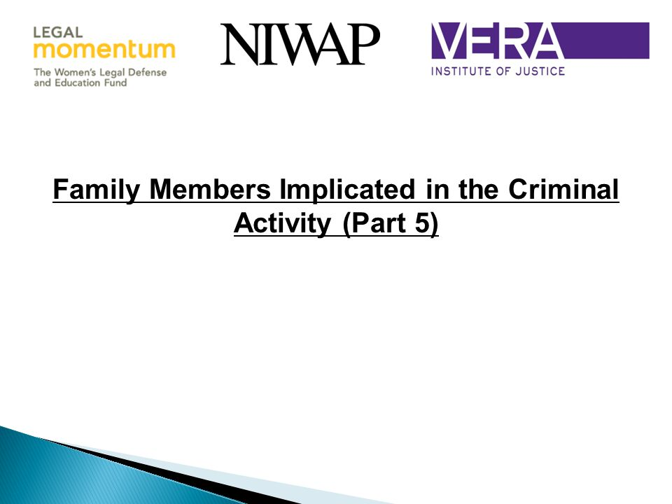 Family Members Implicated in the Criminal Activity (Part 5)