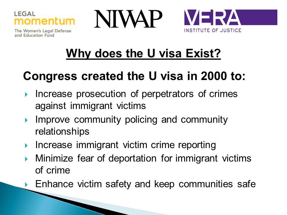 Congress created the U visa in 2000 to: