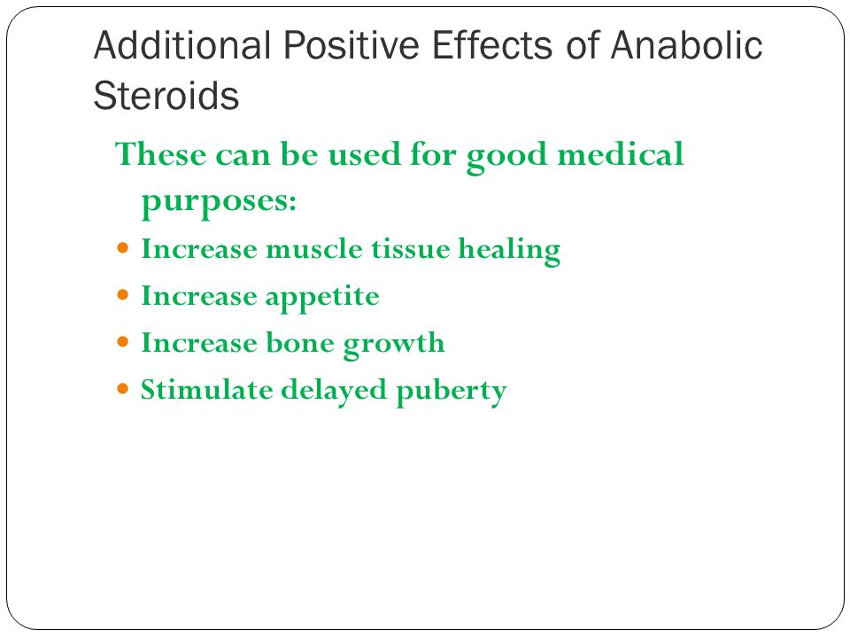 Additional Positive Effects of Anabolic Steroids