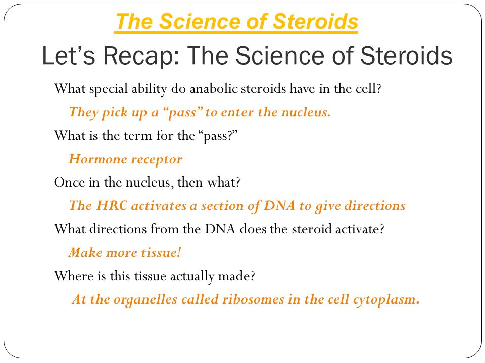 Let's Recap: The Science of Steroids