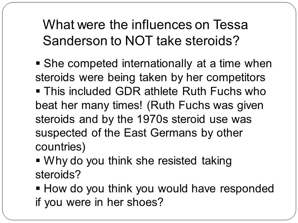What were the influences on Tessa Sanderson to NOT take steroids